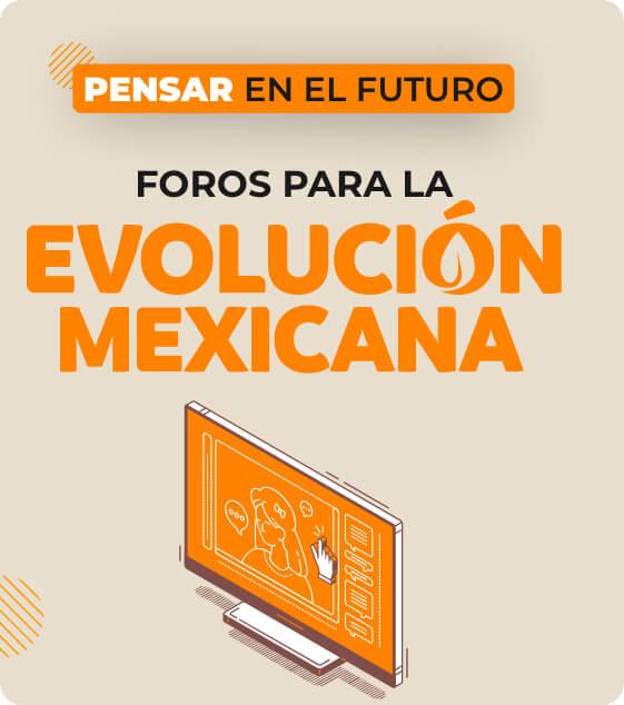 Evolución Mexicana